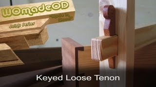 Mortise And Tenon - Keyed Loose Tenon