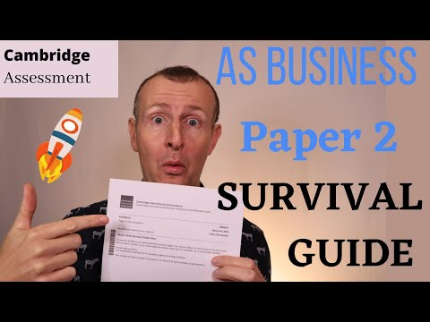 AS Business Paper 2 Survival Guide - Cambridge International Exams A-level. (Part 1 of 2 Videos)