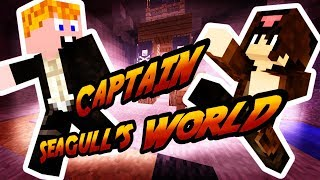 Minecraft - Captain Seagull's World [KERESD OWN!!!]