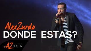 alex zurdo ¿donde estas? en vivo explo music fest 2014