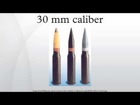 30 mm caliber youtube. Black Bedroom Furniture Sets. Home Design Ideas
