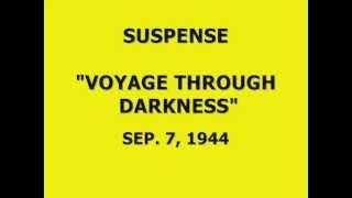 """Video SUSPENSE -- """"VOYAGE THROUGH DARKNESS"""" (9-7-44) download MP3, 3GP, MP4, WEBM, AVI, FLV Juni 2018"""