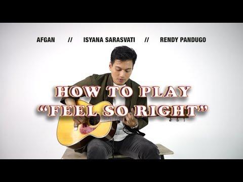 "How To Play ""Feel So Right"" From Afgan, Isyana Sarasvati, Rendy Pandugo"