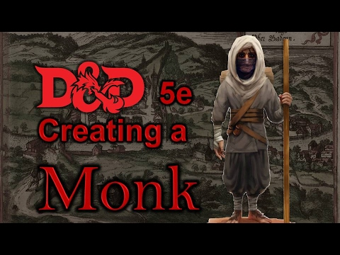 D&D 5E - Creating a Monk