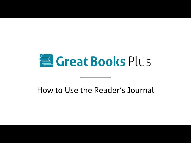 Great Books Plus — How to Use the Reader's Journal