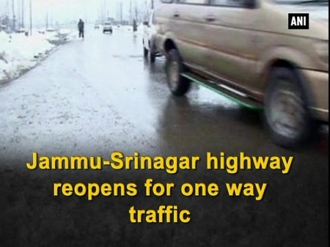 Jammu-Srinagar highway reopens for one way traffic  - ANI #News