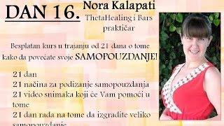Dan 16 - Povećajte Svoje samopouzdanje - Nora Kalapati