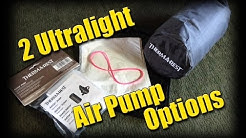 2 Ultralight Air Pump Options to Easily Inflate your Sleep Pad