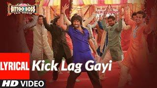 Lyrical: Kick Lag Gayi | Bittoo Boss | Pulkit Samrat, Amita Pathak | Raghav Sachar, Tulsi Kumar