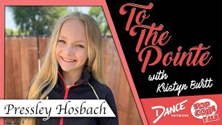 Pressley Hosbach Talks About Her Toughest Time on Dance Moms