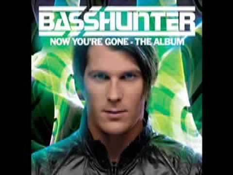 Basshunter  Now Youre Gone feat DJ Mental Theos HQ