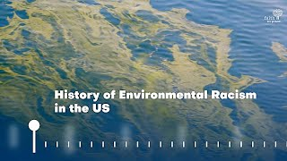 The History of Environmental Racism in the US