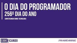 Dia do programador - Conversando sobre tecnologia