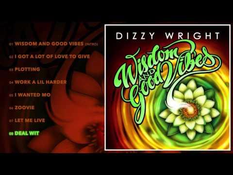 Dizzy Wright - Deal Wit (Prod by Alex Lustig & MLB)