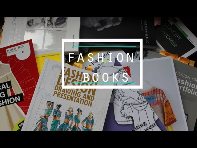 Fashion Design Books For Fashion Students The Best Ones Youtube