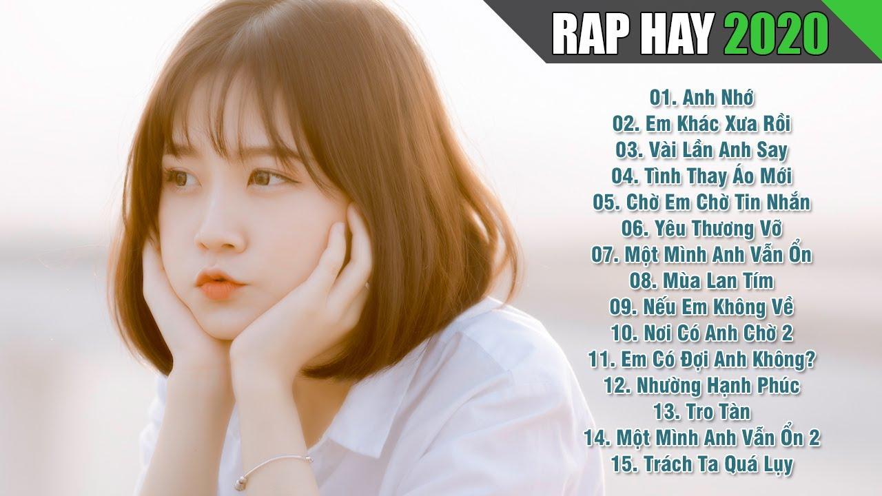 RAP HAY 2020 - Rap Việt Gây Nghiện Hay Nhất Hiện Nay - Nhạc Rap Buồn Xúc Động Không Nên Bỏ Lỡ 2020