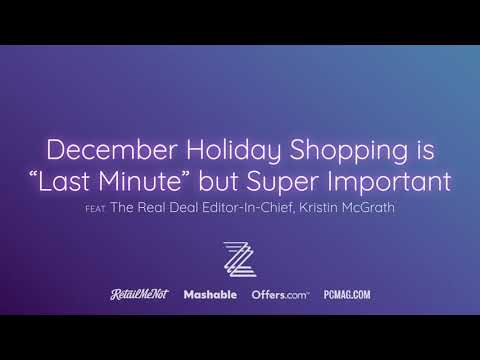 """December Holiday Shopping is """"Last Minute"""" but Super Important"""