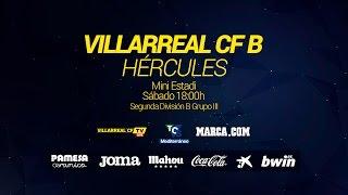 Villarreal B vs Hércules full match