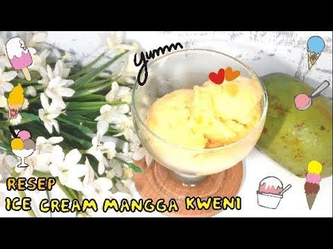 Resep Ice Cream Mangga Kweni Homemade 18