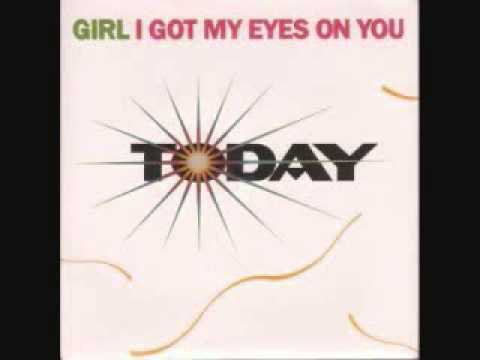 Today - Girl I Got My Eyes On You (Dub Mix)