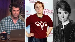 Celebrities Praise Racist Margaret Sanger of Planned Parenthood | Louder With Crowder