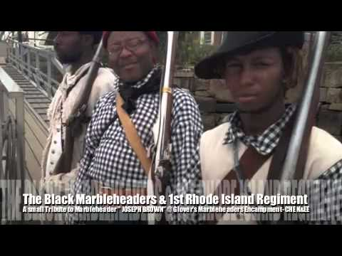A Short Story About The Black Marbleheaders & The First Rhode Island Regiment