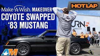 1983 Foxbody Mustang Gets Coyote Swapped and Restored For Make A Wish By American Muscle - Hot Lap