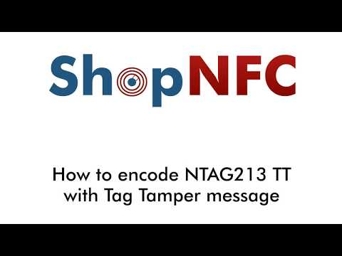 How to encode NTAG213 TT and activate Tag Tamper message