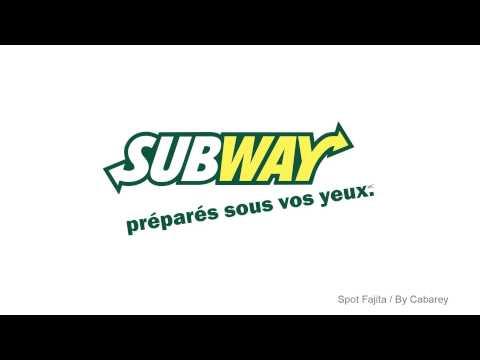 Subway - Publicité radio Sub Fafjita - Agence Cabarey