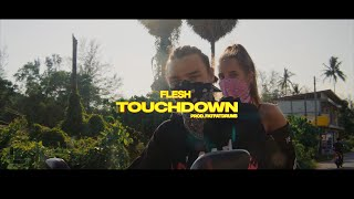 FLESH - TOUCHDOWN (Official Video)