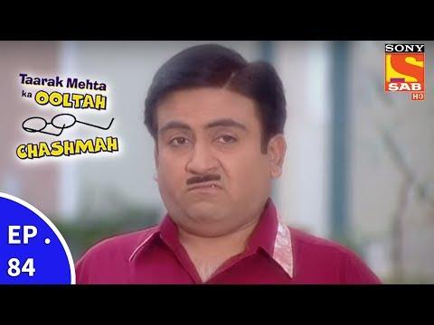 Taarak Mehta Ka Ooltah Chashmah – तारक मेहता का उल्टा चशमाह – Episode 84