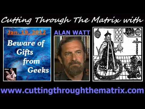 Alan Watt (Jan 19, 2012) Beware Of Gifts From Geeks