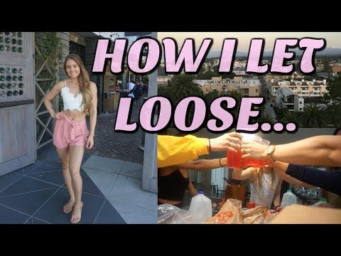How I Let Loose... | L.A. Girls Weekend