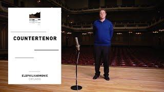 Elbphilharmonie Erklärt | ... den Countertenor und seinen Stimmumfang