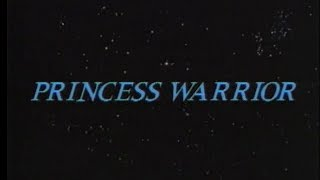 Princess Warrior [1989] [VHS] [Sci-Fi B-Movie] [NSFW]