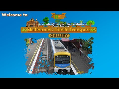 Welcome to Melbourne's Public Transport Gallery (Trailer #2)