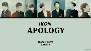 iKON - APOLOGY HAN,ROM LYRICS