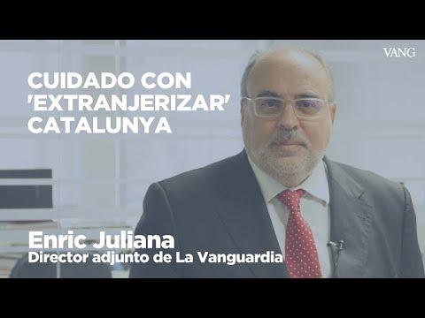 """Enfoque - Cuidado con """"extranjerizar"""" Catalunya"""