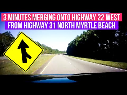 3 minutes merging onto Highway 22 west from highway 31 north Myrtle Beach