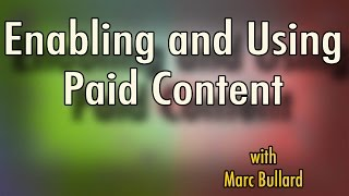 Enabling and Using YouTube's Paid Content