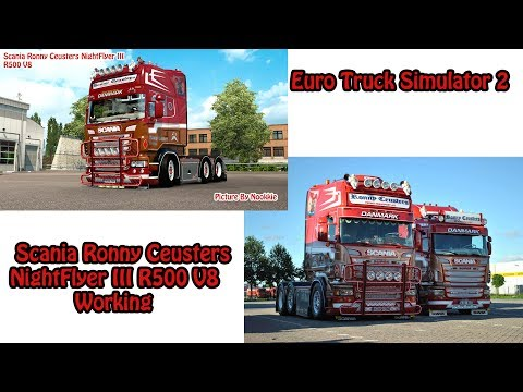 Euro Truck Simulator 2 # Scania Ronny Ceusters NightFlyer III R500 V8 Working