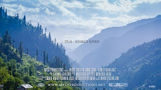 Dua - Ahmed Khan, New Pashto Song 2015