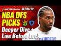 THE NBA DFS DEEPER DIVE & LIVE BEFORE LOCK | DRAFTKINGS & FANDUEL PICKS TODAY SATURDAY 6/12