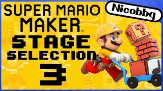 Super Mario Maker - STAGE SELECTION 3