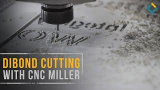 Dibond (aluminum composite panel) cutting process with CNC milling machine