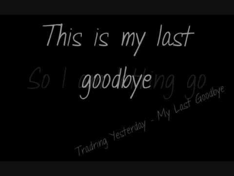 my last goodbye trading yesterday