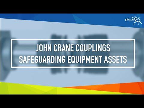 John Crane Couplings Safeguarding Equipment Assets