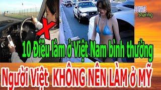 10 Điều làm ở Việt Nam bình thường, Người Việt KHÔNG NÊN LÀM ở MỸ - Donate Sharing