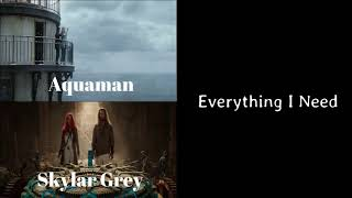 #Aquaman #Skylargrey #Everythingineed Aquaman - Everything I Need | One Hour | Skylar Grey