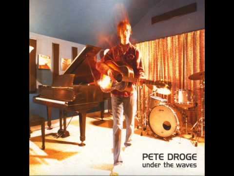 Pete Droge - Going Whichever Way The Wind Blows